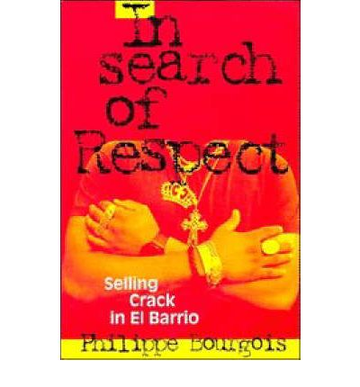 In Search of Respect