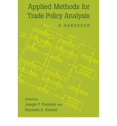Applied Methods for Trade Policy Analysis