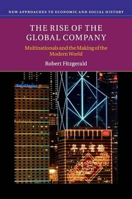 outline the rise of multinational enterprise The role of multinational companies in international business integration november  the role of multinational companies in international business integration 1 introduction multinational companies (mncs) have been engines of global economic development.