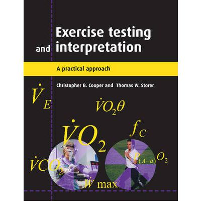 Exercise Testing and Interpretation : A Practical Approach