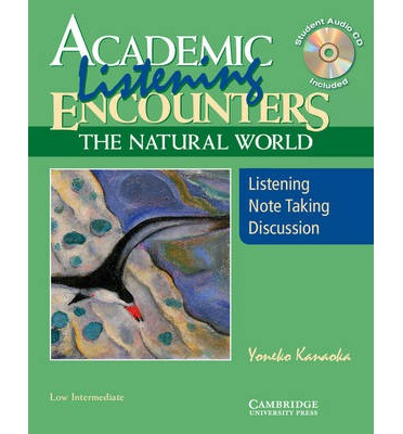 Academic Encounters: The Natural World 2-Book Set (Student's Reading Book and Student's Listening Book with Audio CD)