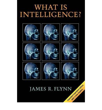 What Is Intelligence? : Beyond the Flynn Effect
