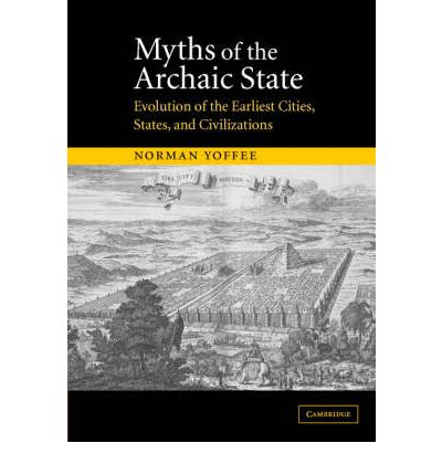 Myths of the Archaic State