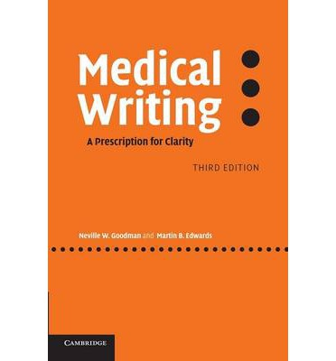 Medical writing a prescription for clarity paperback book