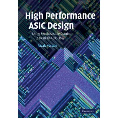 High Performance ASIC Design : Using Synthesizable Domino Logic in an ASIC Flow