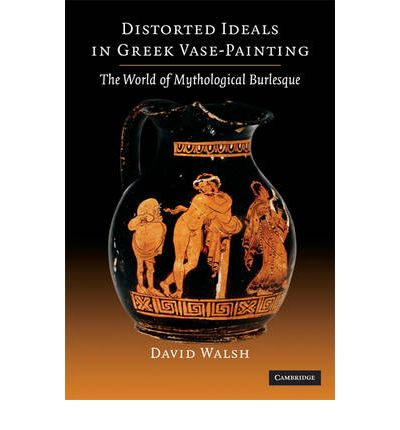 Distorted Ideals in Greek Vase Painting