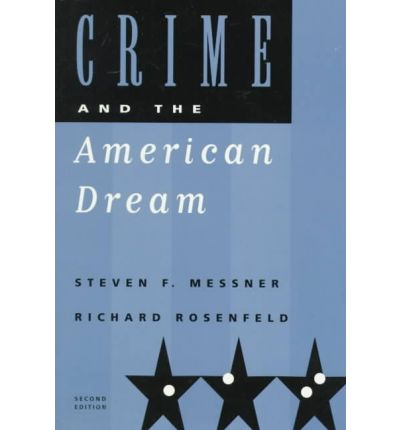 a review of a society organized for crime an article by steven f messner and richard rosenfeld Messner has also authored numerous articles and book chapters on the topic of criminal violence and is a fellow of the american society of criminology richard rosenfeld is a curators professor of criminology and criminal justice at the university of missouri-st louis and a past president of the american society of criminology.