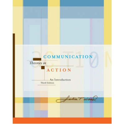 Communication Theories In Action Pdf