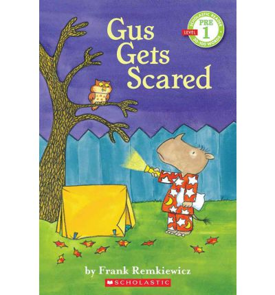 Gus Gets Scared : Scholastic Reader Pre-Level 1