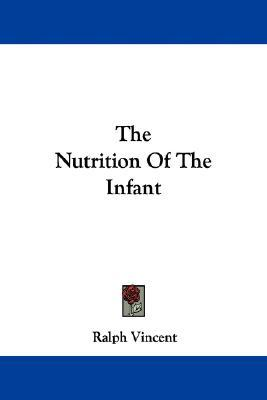 The Nutrition of the Infant