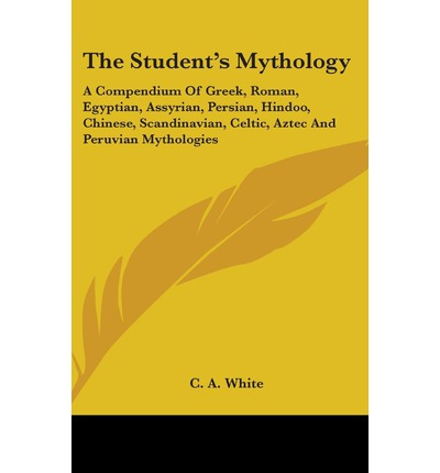 The Student's Mythology