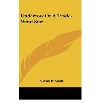 Undertow of a Trade-Wind Surf