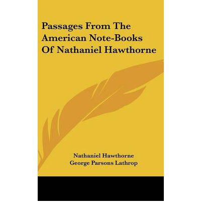 a description of nathaniel hawthorne as a master of american fiction The world is so sad and solemn, wrote nathaniel hawthorne, that things meant in jest are liable description the world is so nathaniel hawthorne, american fiction, romanticism, dualism disciplines literature in english.