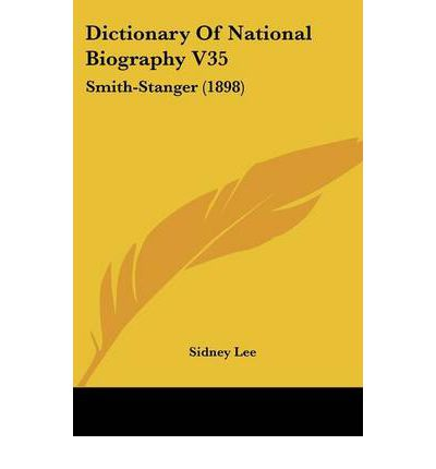 Dictionary of National Biography V35 : Smith-Stanger (1898)