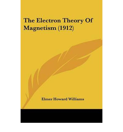 The Electron Theory of Magnetism (1912)