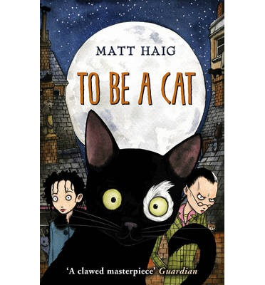 Image result for to be a cat matt haig