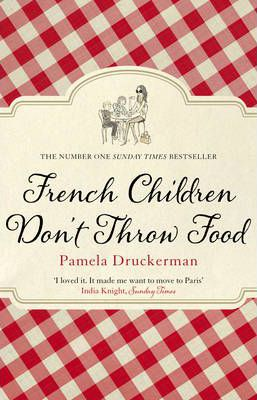 Why French Children Dont Throw Food