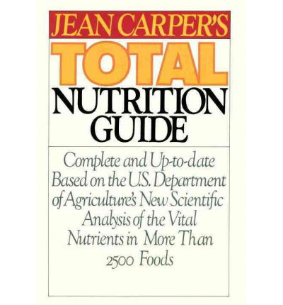 Jean Carper's Total Nutrition Guide
