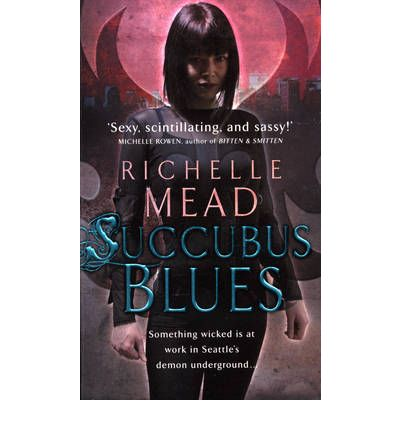 richelle mead succubus blues pdf