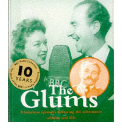 The Glums: Starring June Whitfield, Jimmy Edwards & Dick Bentley