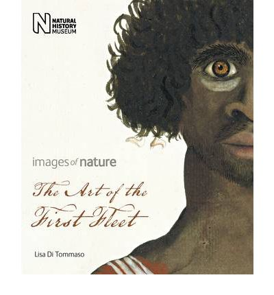 The Art of the First Fleet : Images of Nature