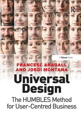 Universal Design : The H.U.M.B.L.E.S. Method for User-Centred Business