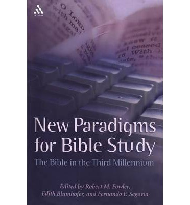 New Paradigms for Bible Study