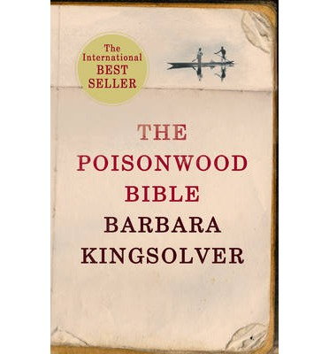 an analaysis of the poisonwood bible by barbara kingsolver The poisonwood bible: an antidote for what ails international relations   political economy in the barbara kingsolver novel, the poisonwood bible   collective thematic analysis of responses identified three meanings common to  student.