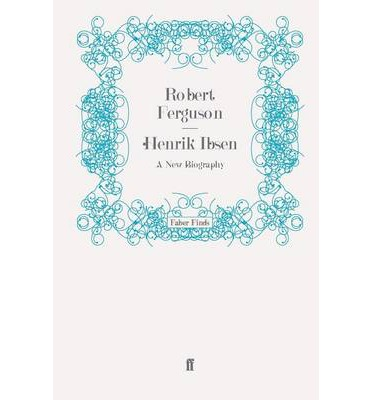 a study of the life and writings of henrik ibsen Like many of ibsen's better-known plays, ghosts is a scathing commentary on 19th-century morality helen alving is about to dedicate an orphanage she has built in the memory of her dead husband, captain alving.