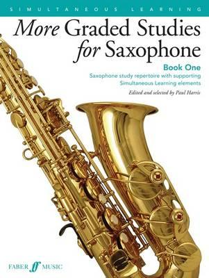 More Graded Studies for Saxophone: Book 1 : Study Repertoire with Supporting Elements for Alto Saxophone Grades 1 to 5