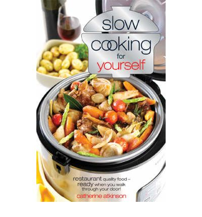 Slow Cooking Just for Yourself