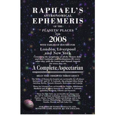 Raphael's Astronomical Ephemeris of the Planets' Places for 2008