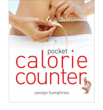 Pocket Calorie Counter : The Little Book That Measures and Counts Your Portions Too