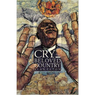 cry the beloved country a story Cry the beloved country is the story of some of those people who found themselves born to africa alan paton became their spokesperson the minute he wrote these.