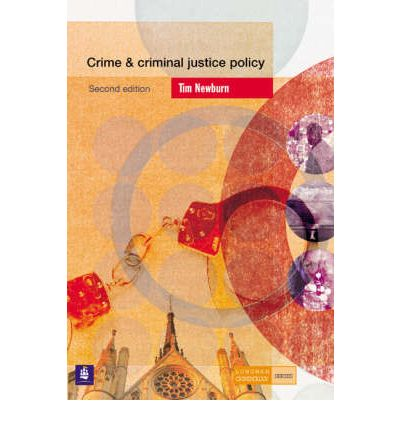 Crime and Criminal Justice Policy