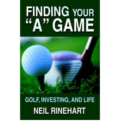 Finding Your a Game : Golf, Investing, and Life