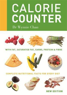 Calorie Counter : Complete Nutritional Facts for Every Diet