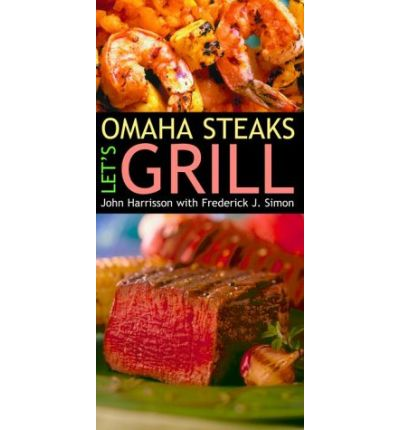 Omaha Steaks : John Harrisson : 9780609607763