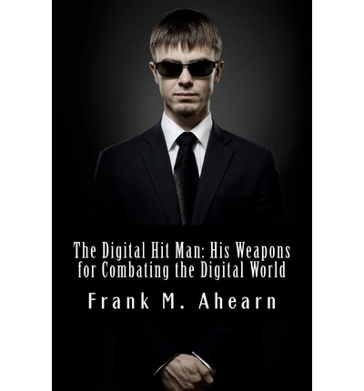 The Digital Hit Man
