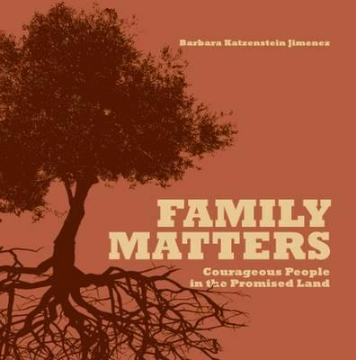 Family Matters : Courageous People in the Promised Land