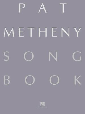 pat metheny song book pat metheny 9780634007965