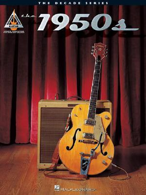 The 1950s : The Decade Series for Guitar