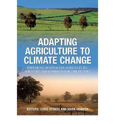 """Kostenloser Download von eBooks für Android-Tablets Adapting Agriculture to Climate Change : Preparing Australian Agriculture, Forestry and Fisheries for the Future by Chris Stokes, Mark Howden""""  (German Edition) PDF FB2 0643095950"""