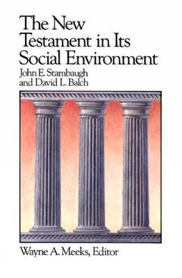 The New Testament in its Social Environment