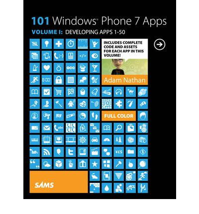 101 Windows Phone 7 Apps, Volume I: Volume 1