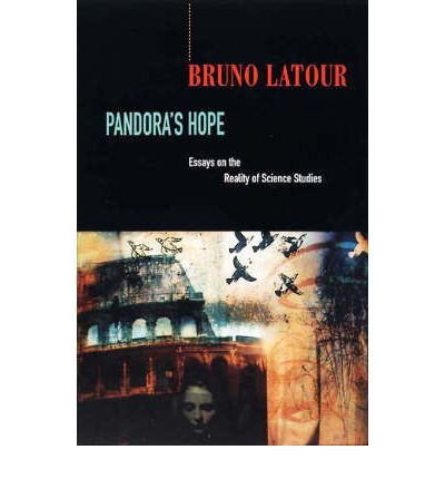 bruno latour essays on the reality of science studies Pandora's hope by bruno latour, 9780674653368, available at book depository with free delivery worldwide  essays on the reality of science studies 396 (220 ratings by goodreads.