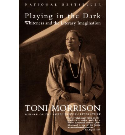 the portrayal of african americans in the book playing in the dark by toni morrison Playing in the dark, discussing to have this is an abridged excerpt from toni morrisons essay black matters, contained in playing in the dark, harvard university press, 1992 cloth.