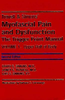 Travell and Simon's Myofascial Pain and Dysfunction: v. 1 & v. 2