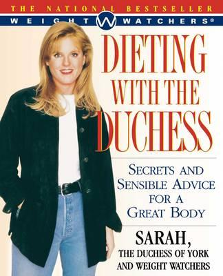 Dieting with the Duchess : Secrets and Sensible Advice for a Great Body