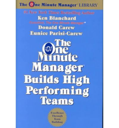 the one minute manager builds high performing teams ken blanchard One minute manager builds high performing teams, the rev (the one minute manager) [ken blanchard, eunice parisi-carew, donald carew] on amazoncom free shipping.